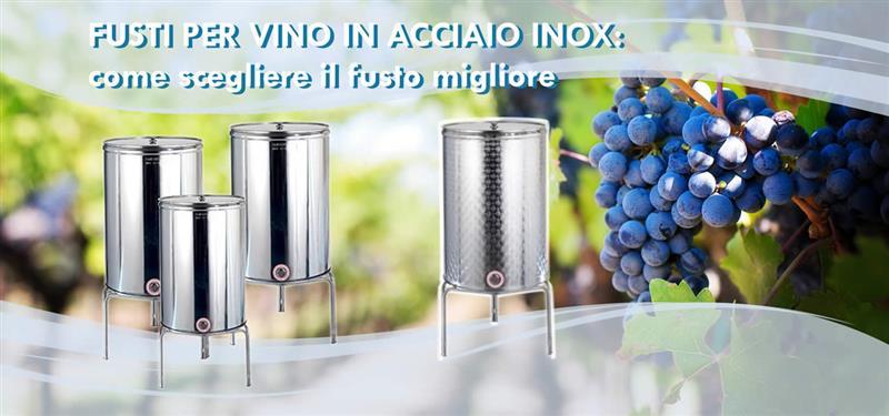 Fusti per vino in acciaio inox e contenitori di stoccaggio