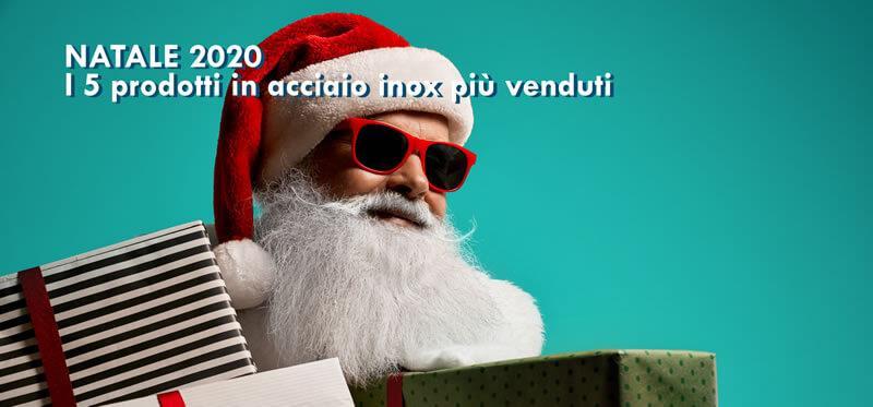 Natale 2020: i 5 prodotti in acciaio inox più venduti