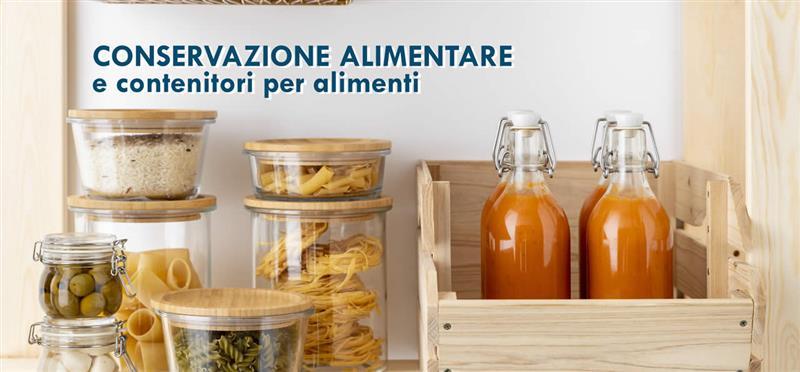 Conservazione alimentare e contenitori per alimenti